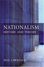 Cover of: Nationalism. History and Theory by Paul Lawrence