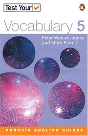 Cover of: Test Your Vocabulary 5 Revised Edition (Test Your Vocabulary) | WATCYN-JONES & FARRELL