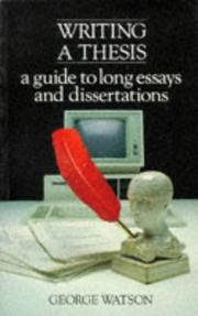 Cover of: Writing a thesis | Watson, George