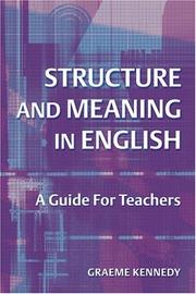 Cover of: Structure and Meaning in English | Graeme Kennedy