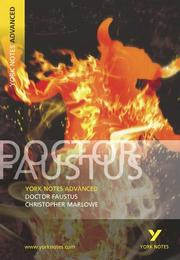 "Cover of: York Notes Advanced on ""Dr.Faustus"" by Christopher Marlowe by Jill Barker"