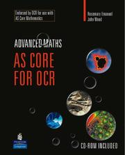 Cover of: AS Core Maths for OCR by Rosemary Emanuel