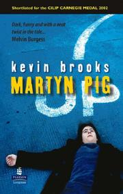 Cover of: Martyn Pig | Kevin Brooks