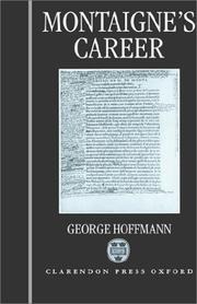 Cover of: Montaigne's career | George Hoffmann