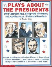 Cover of: Plays About the Presidents (Grades 5-8) by Timothy Nolan