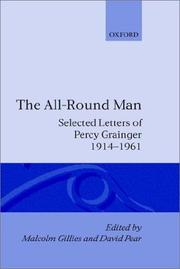 Cover of: The all-round man | Percy Grainger