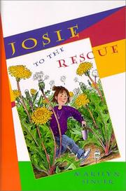 Cover of: Josie to the rescue | Marilyn Singer