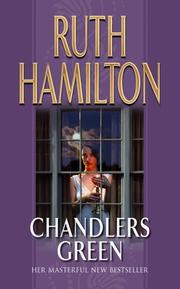 Cover of: Chandlers Green | Ruth Hamilton