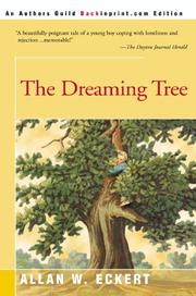 Cover of: The dreaming tree | Allan W. Eckert