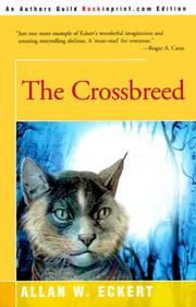 Cover of: The crossbreed | Allan W. Eckert