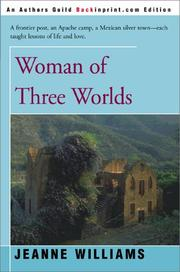 Cover of: Woman of Three Worlds by Jeanne Williams