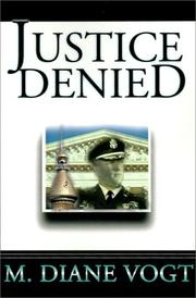 Cover of: Justice Denied (Judge Wilhelmina Carson series) | M. Diane Vogt