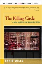 Cover of: The Killing Circle (Neal Rafferty New Orleans Mysteries) by Chris Wiltz
