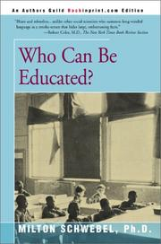 Cover of: Who can be educated? | Milton Schwebel