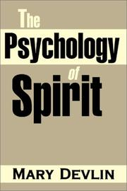 Cover of: The Psychology of Spirit by Mary Devlin