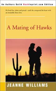 Cover of: MATING OF HAWKS | Jeanne Williams