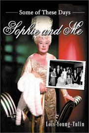 Cover of: Sophie and Me by Lois Young-Tulin