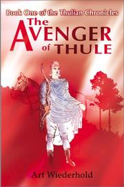 Cover of: The avenger of Thule | Arthur Wiederhold