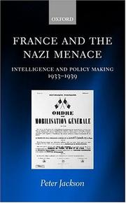 Cover of: France and the Nazi menace | Jackson, Peter