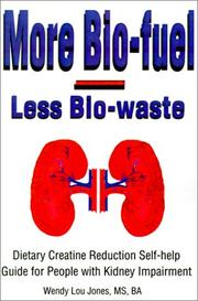 Cover of: More Bio-Fuel --- Less Bio-Waste | Wendy Lou Jones