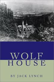 Cover of: Wolf House by Jack Lynch