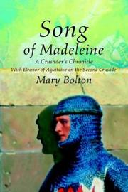 Cover of: Song of Madeleine | Mary Bolton