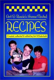 Cover of: Art & Rosieªs Home-Tested Recipes | Arthur Wiederhold