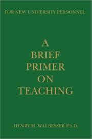 Cover of: A Brief Primer on Teaching | Henry H. Walbesser
