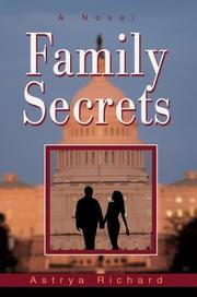 Cover of: Family Secrets by Astrya Richard