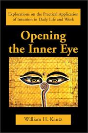 Cover of: Opening the Inner Eye by William H. Kautz