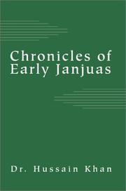 Cover of: Chronicles of Early Janjuas by Hussain Khan