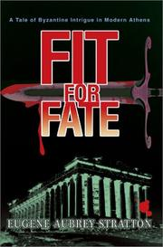 Cover of: Fit for Fate by Eugene Aubrey Stratton