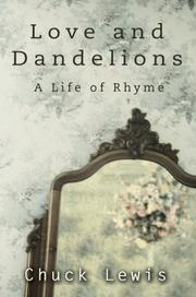 Cover of: Love And Dandelions by Chuck Lewis