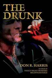 Cover of: The Drunk | Don R. Harris