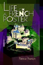 Cover of: Life on a French Poster | Patricia Pearson