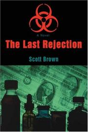 Cover of: The Last Rejection | Scott Brown