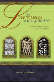 Cover of: The Love Temples of Khajuraho | Steve Reichstein