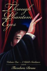 Cover of: Through Phantom Eyes | Theodora Bruns