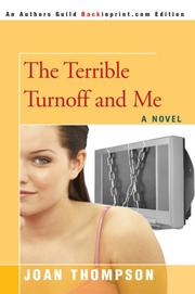 Cover of: The Terrible Turnoff and Me | Joan R Thompson