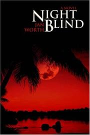 Cover of: Night Blind | Jan Worth