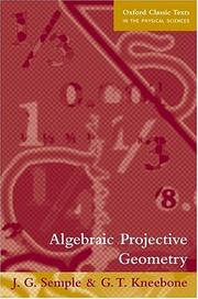 Cover of: Algebraic projective geometry | J. G. Semple