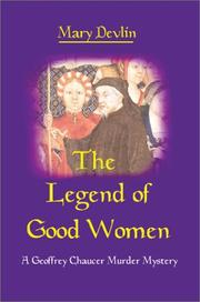 Cover of: The Legend of Good Women by Mary Devlin