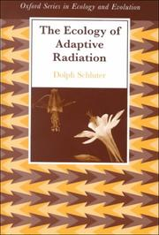 Cover of: The ecology of adaptive radiation | Dolph Schluter