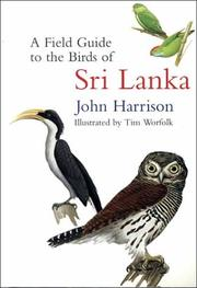 Cover of: A Field Guide to the Birds of Sri Lanka by John Harrison