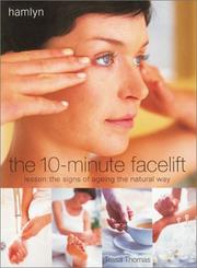 Cover of: The 10-minute facelift | Tessa Thomas