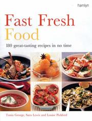 Cover of: Fast Fresh Food | Louise Pickford