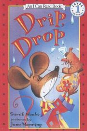 Cover of: Drip, Drop (I Can Read Book. Level 1) | Sarah Weeks