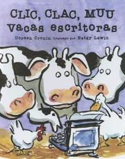 Cover of: Clic Clac Muu Vacas Escritoras by Doreen Cronin