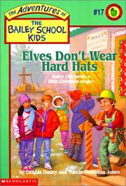 Cover of: Elves Don't Wear Hard Hats by Marcia Thornton Jones