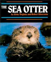 Cover of: The Sea Otter (Endangered in America) | Alvin Silverstein